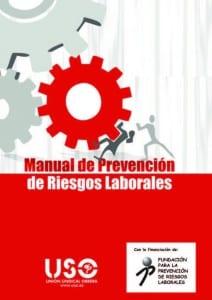 MANUAL DE PREVENCIÓN DE RIESGOS LABORALES 2015