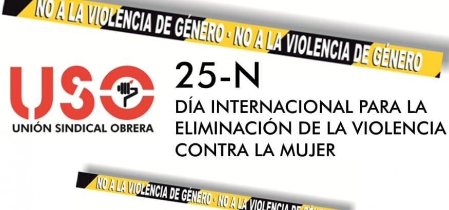 25-N: USO llama a movilizarse contra la violencia de género