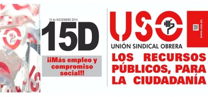 USO convoca el 15D concentraciones en toda España contra los Presupuestos para 2015