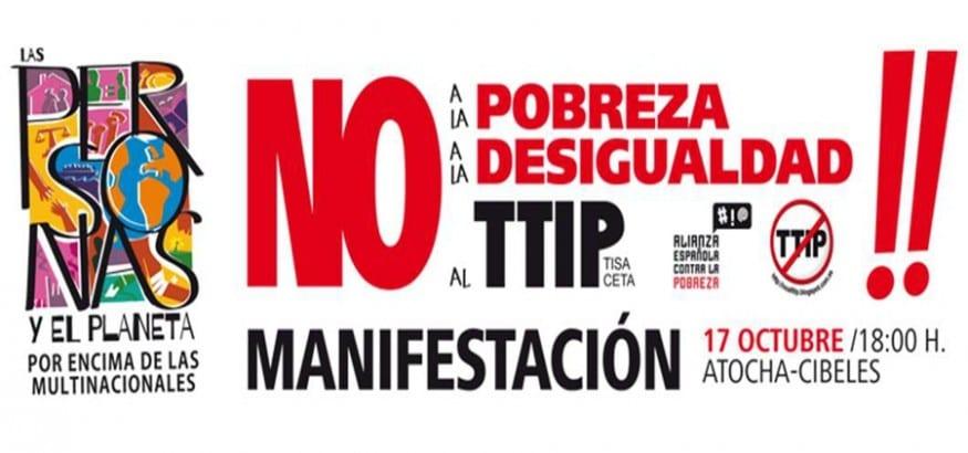 17 de octubre. Manifestación No a la Pobreza, no a la Desigualdad, no al TTIP