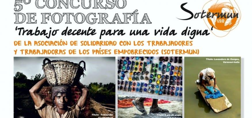 """SOTERMUN, la ONGD de USO, lanza el 5º concurso fotográfico """"Trabajo decente para una vida digna"""""""