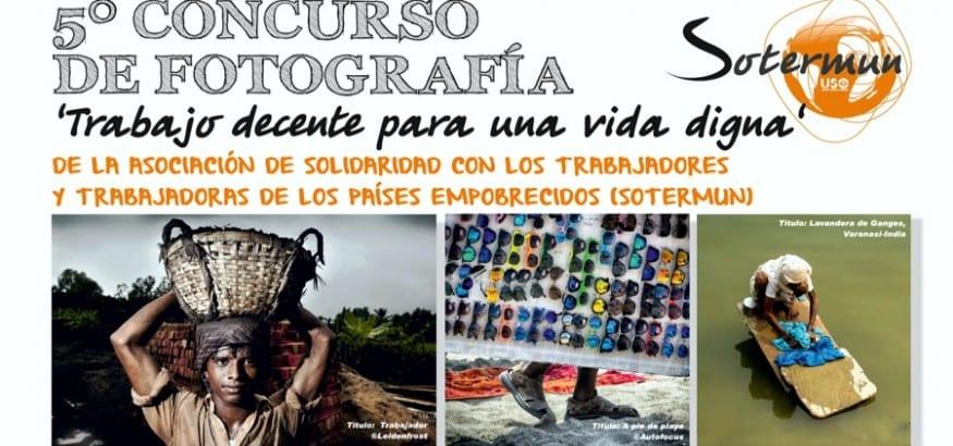 V Concurso de Fotografía Sotermun `Trabajo decente para una vida digna´