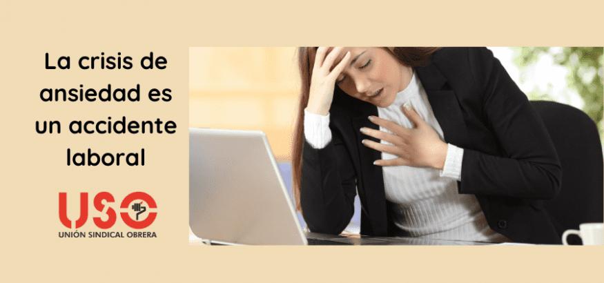 Reconocida como accidente laboral una crisis de ansiedad
