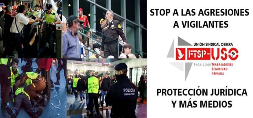 La FTSP-USO inicia una campaña para exigir protección jurídica y medios para los vigilantes de seguridad
