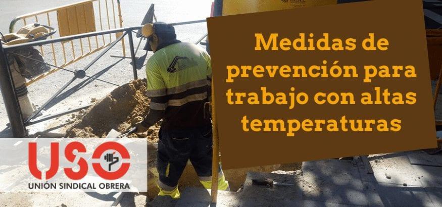 USO recomienda extremar la prevención en el trabajo con calor extremo