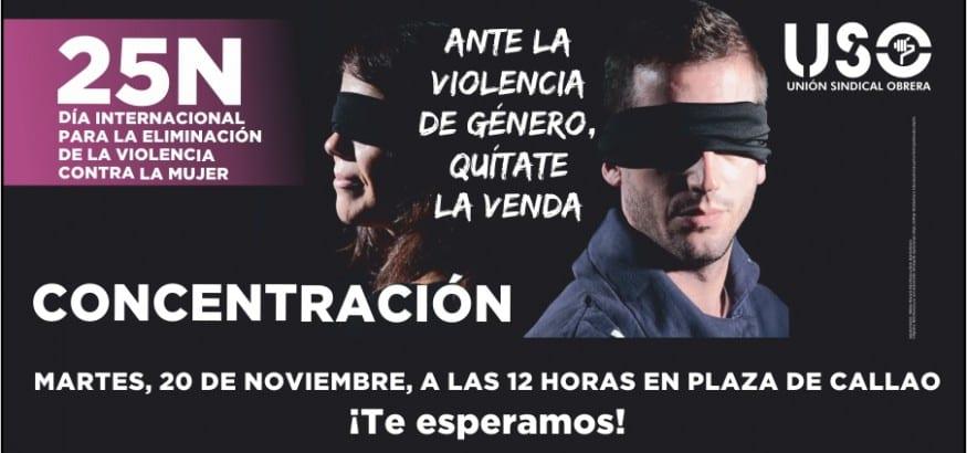 """Mañana, acto central de USO en Madrid por el 25N, """"contra la violencia de género, quítate la venda"""""""