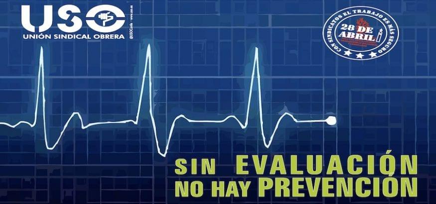 Sin evaluación, no hay prevención