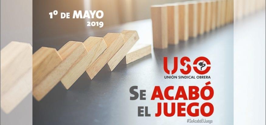 """""""Se acabó el juego"""", manifiesto de USO para este 1º de Mayo, con acto confederal en Santander"""
