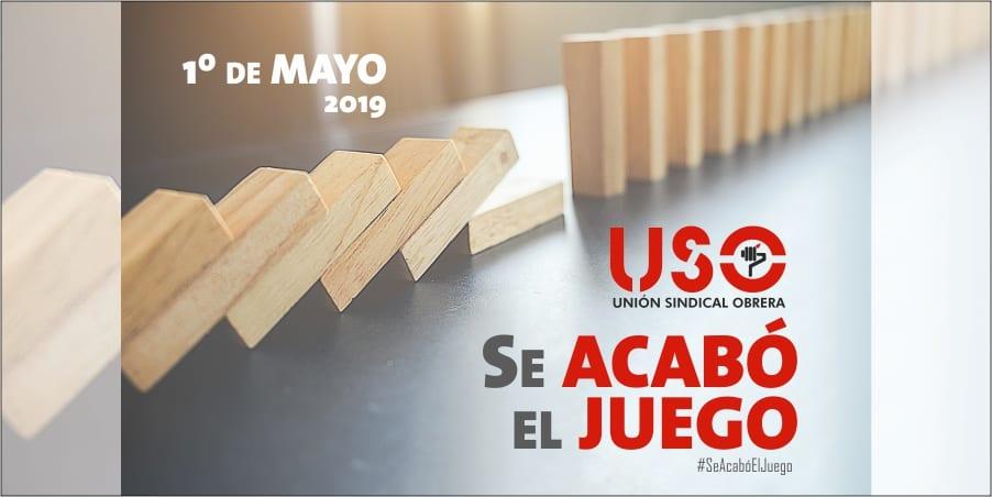 1 de Mayo #SeAcabóElJuego