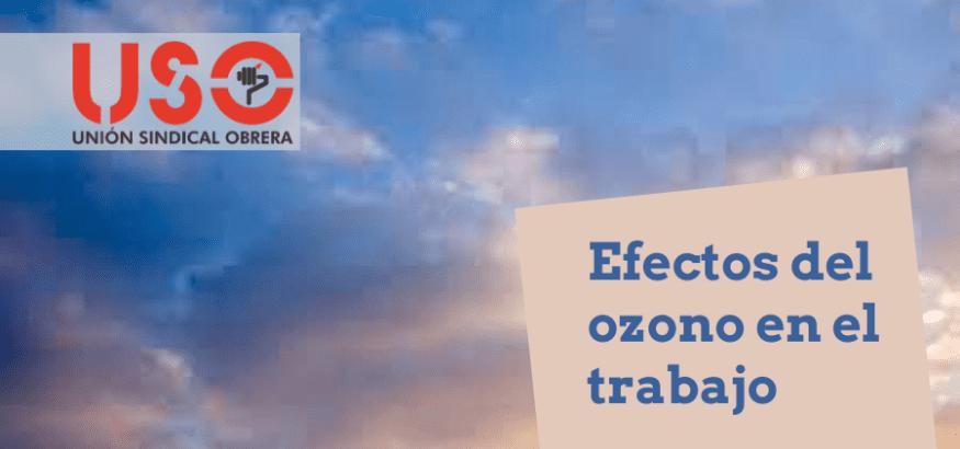 ¿Conoces los efectos del ozono en el ámbito laboral?