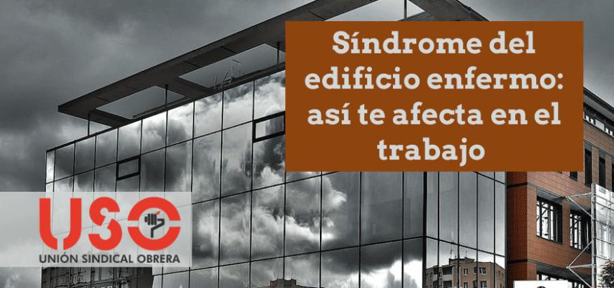 El síndrome del edificio enfermo como problema de salud laboral