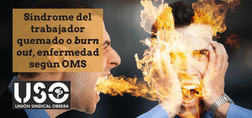 El síndrome del trabajador quemado, enfermedad por la OMS