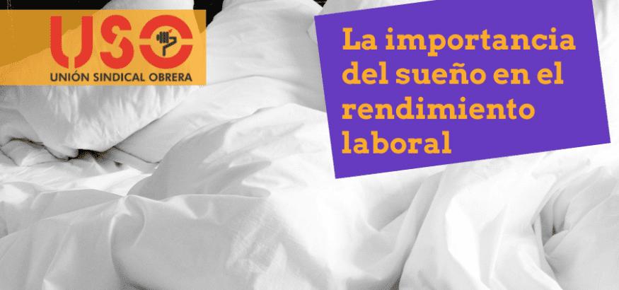 La importancia del sueño en el trabajo y el rendimiento laboral
