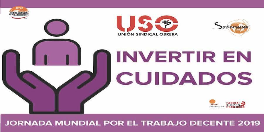 Jornada Mundial por el Trabajo Decente. USO llama a generar inversiones en el sector de cuidados