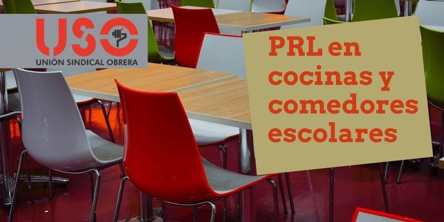 Consejos para evaluación y prevención de riesgos laborales en cocinas y comedores escolares