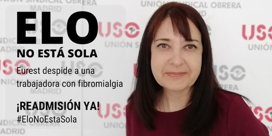USO-Madrid denuncia el despido de una trabajadora de Eurest con fibromialgia