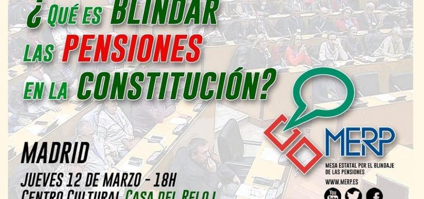 ¿Qué es blindar las pensiones en la Constitución? Te lo explicamos el 12 de marzo