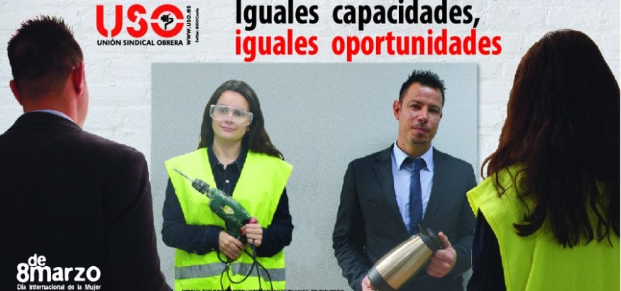 """""""Iguales capacidades, iguales oportunidades"""", manifiesto de USO para el 8M"""