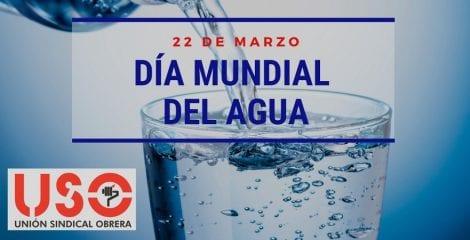 Día Mundial del Agua. El derecho al agua, un derecho imprescindible
