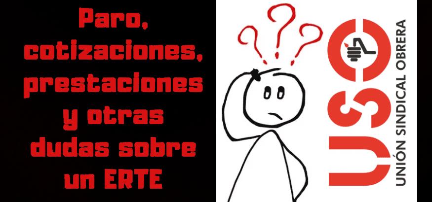 Paro, cotizaciones, prestaciones y otras dudas de los trabajadores afectados por un ERTE