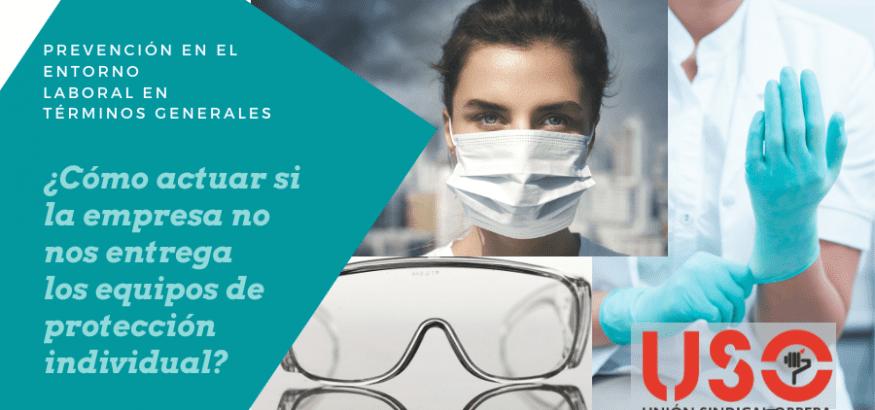 ¿Qué hacer si no entregan equipos de protección individual contra coronavirus en el trabajo?