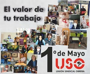 USO 1 de Mayo. El valor de tu trabajo.