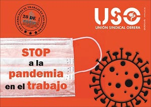 Campaña USO 28A STOP a la pandemia en el trabajo