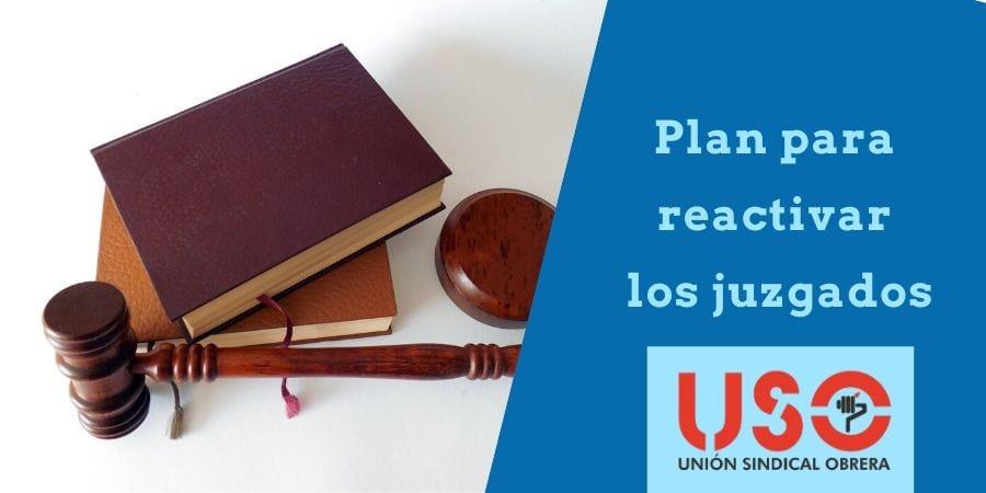 USO te explica el plan para reactivar los juzgados y evitar el colapso de la Justicia