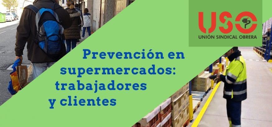 En supermercados, prevención de trabajadores y clientes para evitar contagios por covid-19