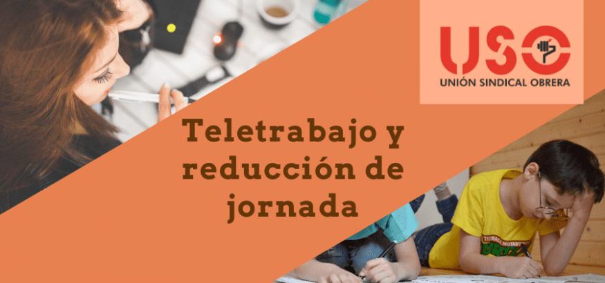 Adaptación de horario, reducción de jornada por cuidados y teletrabajo, en el nuevo decreto