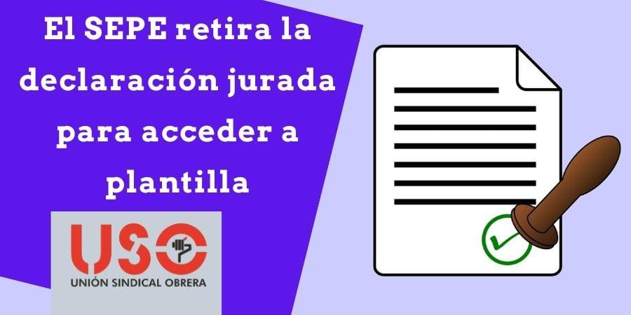 Trabajo comunica a USO que retira la declaración jurada para acceder a interinidad en el SEPE