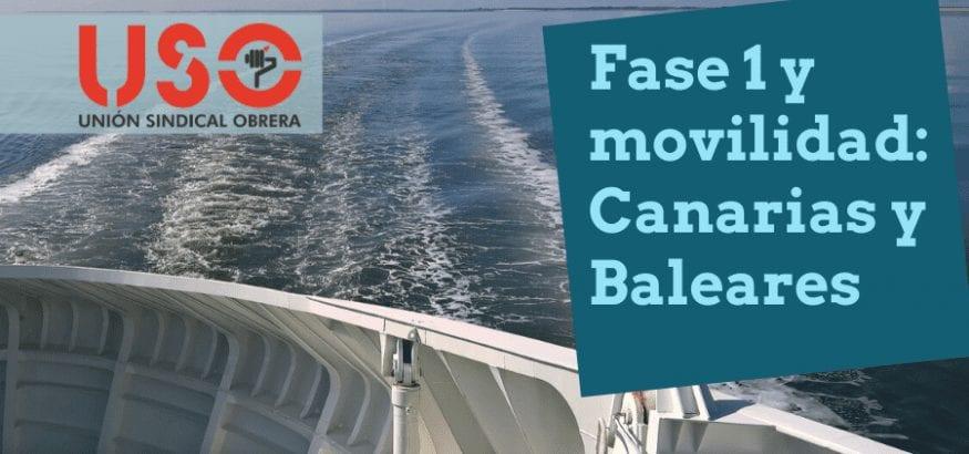 Fase 1: transporte y movilidad en Península, y entre islas en Canarias y Baleares