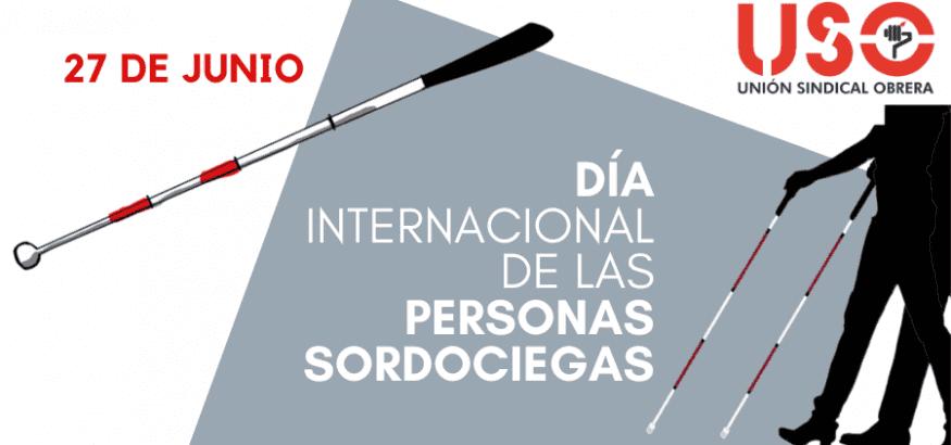 27 de junio, Día Internacional de las Personas Sordociegas