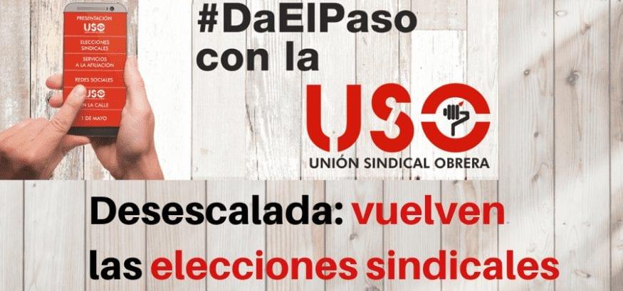 Elecciones sindicales: empieza la desescalada y volverán a celebrarse paulatinamente