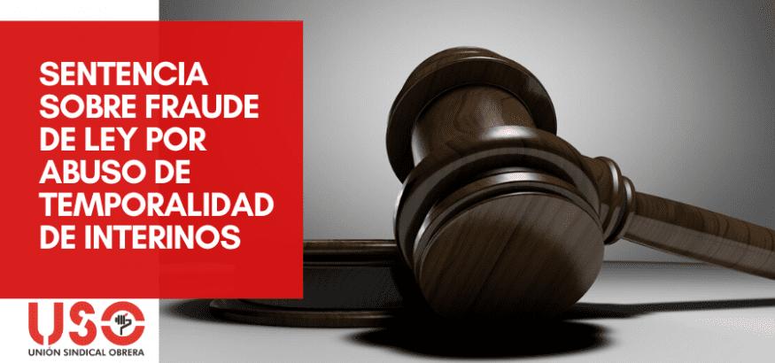 Importante sentencia contra el abuso de temporalidad de los interinos