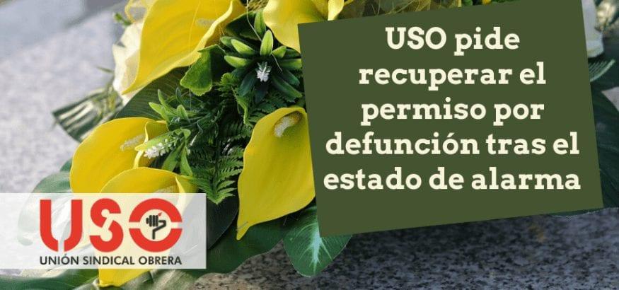 USO pide recuperar el permiso por fallecimiento para las despedidas tras el estado de alarma
