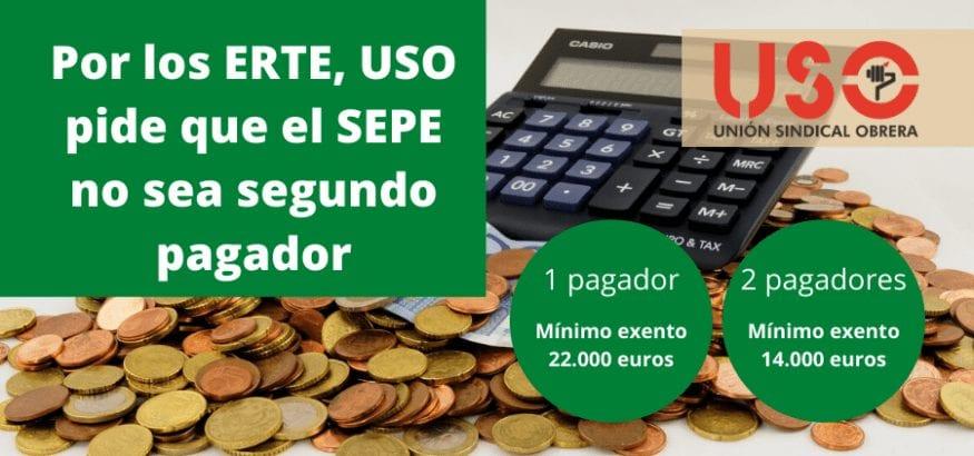USO pide a Hacienda que los ERTE del coronavirus no sean segundo pagador en la renta
