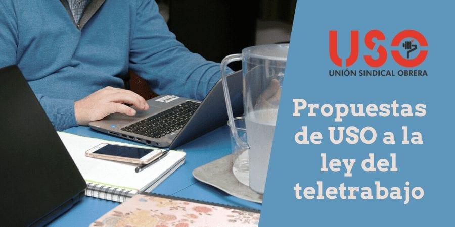 USO presenta sus propuestas para la ley sobre el teletrabajo