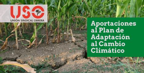 USO reclama más atención a las políticas de adaptación del cambio climático para salvar empleos