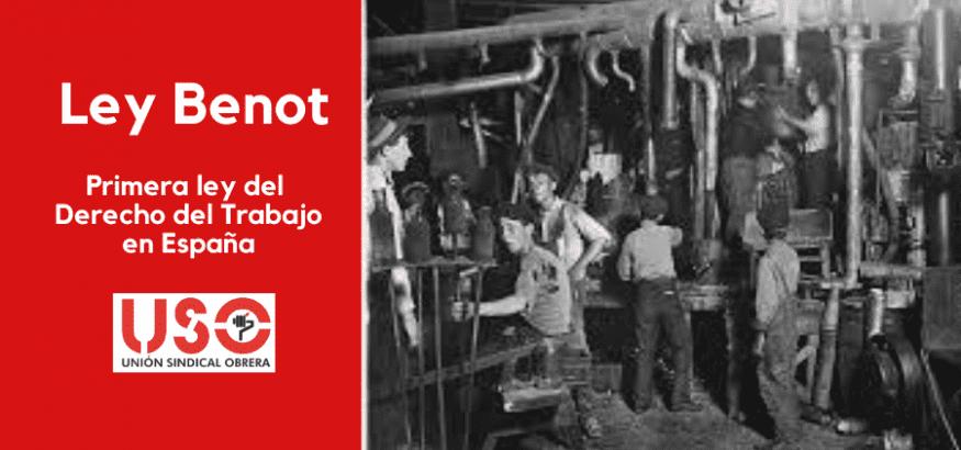 Ley Benot, primera ley del Derecho del Trabajo en España