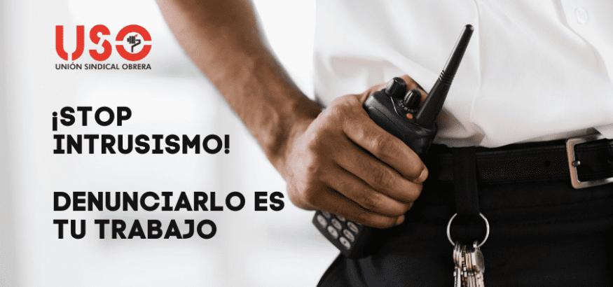 Campaña de la FTSP-USO para frenar el intrusismo en seguridad privada
