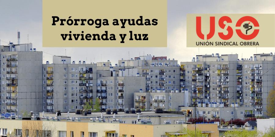 Prórroga de las ayudas para la vivienda habitual y suministro de luz de colectivos vulnerables