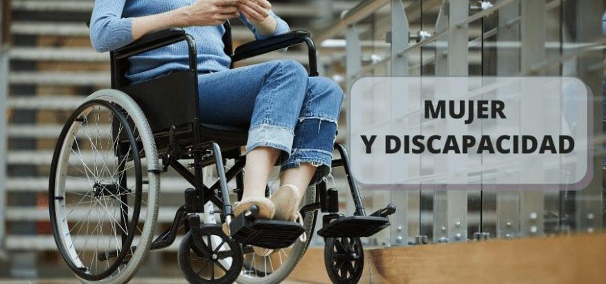 Mujer y Discapacidad, doble discriminación