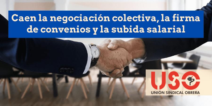 Desplome de la negociación y la firma de convenios colectivos antes y tras el estado de alarma