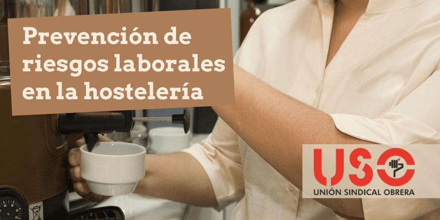Trabajo en hostelería: medidas de prevención de riesgos laborales