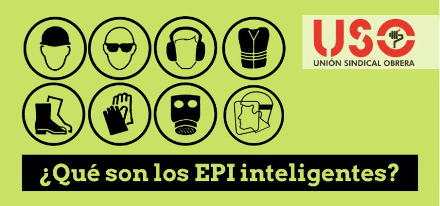 ¿Qué son los EPI inteligentes? ¿Cómo mejoran nuestra salud y seguridad en el trabajo?