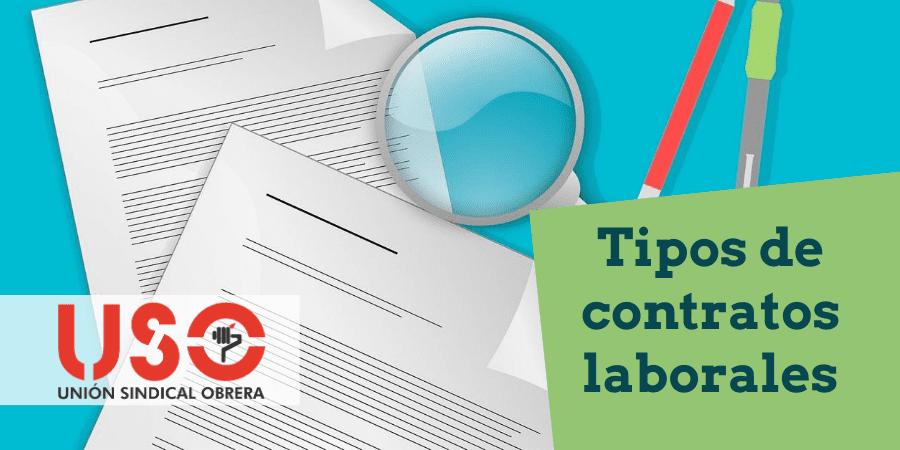 Contratos: ¿qué tipos de contratos laborales hay? Temporales, indefinidos…