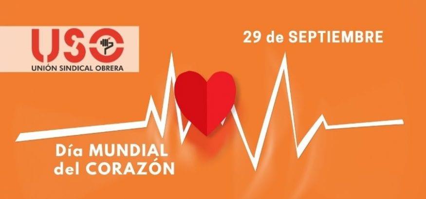 Día Mundial del Corazón. Cuidar nuestro corazón frente al COVID-19. Sindicato USO