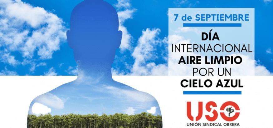 Mejorar la calidad del aire. Día Internacional del Aire Limpio