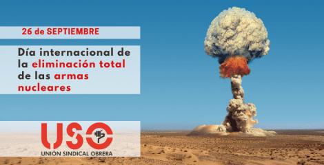 USO se suma a los llamamientos para acabar con las armas nucleares